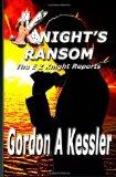 Portada de KNIGHT'S RANSOM (THE E Z KNIGHT REPORTS): 1