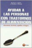 Portada de AYUDAR A LAS PERSONAS CON TRASTORNOS DE ALIMENTACION