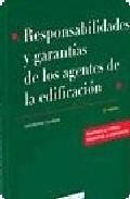 Portada de RESPONSABILIDADES Y GARANTIAS DE LOS AGENTES DE LA EDIFICACION