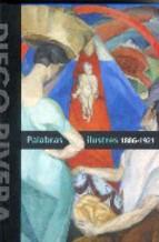 Portada de DIEGO RIVERA PALABRAS ILUSTRES 1886-1921