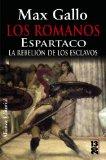 Portada de LOS ROMANOS: ESPARTACO: LA REBELION DE LOS ESCLAVOS