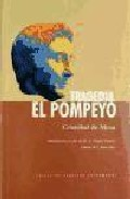 Portada de TRAGEDIA EL POMPEYO: INTRODUCCION Y NOTAS DE M. A. TEIJEIRO FUENTES