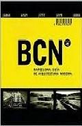 Portada de BCN BARCELONA: A GUIDE TO ITS MODERN ARCHITECTURE