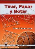 Portada de TIRAR, PASAR Y BOTAR