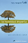 Portada de LA HUMILDAD IMPORTA: PARA PRACTICAR LA VIDA ESPIRITUAL