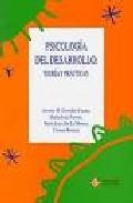 Portada de PSICOLOGIA DEL DESARROLLO. TEORIA Y PRACTICAS