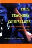 Portada de COPS, TEACHERS, COUNSELLORS: STORIES FROM THE FRONT LINES OF PUBLIC SERVICE
