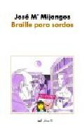 Portada de BRAILLE PARA SORDOS: LA INCREIBLE VIDA DE EDELMIRO ESTEBAN, ESCRITOR POR ENCARGO