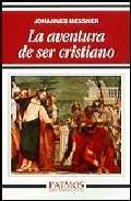 Portada de LA AVENTURA DE SER CRISTIANO