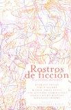 Portada de ROSTROS DE FICCION: SEIS RELATOS MUTANTES