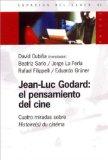 Portada de JEAN-LUC GODARD: EL PENSAMIENTO DEL CINE: CUATRO MIRADAS SOBRE HISTORIE DU CINEMA