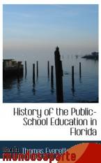 Portada de HISTORY OF THE PUBLIC-SCHOOL EDUCATION IN FLORIDA