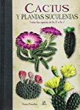 Portada de CACTUS Y PLANTAS SUCULENTAS: TODAS LAS ESPECIES DE LA A A LA Z (OBRAS SINGULARES)