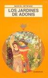 Portada de LOS JARDINES DE ADONIS: LA MITOLOGIA GRIEGA DE LOS AROMAS