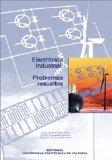 Portada de ELECTRONICA INDUSTRIAL: PROBLEMAS RESUELTOS