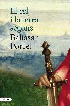 Portada de EL CEL I LA TERRA SEGONS BALTASAR PORCEL (EBOOK)