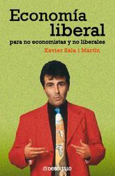 Portada de ECONOMÍA LIBERAL PARA NO ECONOMISTAS Y NO LIBERALES