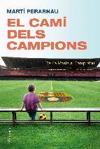 Portada de EL CAMÍ DELS CAMPIONS (EBOOK)