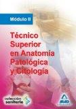 Portada de TECNICO SUPERIOR EN ANATOMIA PATOLOGICA Y CITOLOGIA. MODULO II