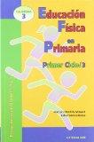 Portada de EDUCACION FISICA EN PRIMARIA. PRIMER CICLO 3. PROGRAMACION BLOQUES 4 Y 5
