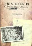 Portada de PRISIONEROS EN EL CAMPO DE CONCENTRACION DE ORDUÑA(1937-1939)