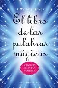 Portada de EL LIBRO DE LAS PALABRAS MAGICAS: CONJUROS DE LA ERA MODERNA