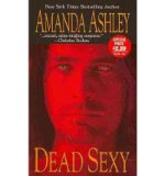 Portada de [(DEAD SEXY * *)] [BY: AMANDA ASHLEY]
