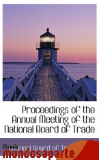 Portada de PROCEEDINGS OF THE ANNUAL MEETING OF THE NATIONAL BOARD OF TRADE