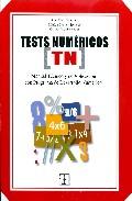 Portada de TESTS NUMERICOS . MANUAL TECNICO Y DE APLICACION CON PROGRAMA DE DESARROLLO NUMERICO