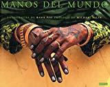 Portada de MANOS DEL MUNDO: FOTOGRAFIAS DE BASIL PAO