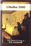 Portada de CTHULHU 2000: RELATOS BASADOS EN LOS MUNDOS DE HP LOVECRAFT