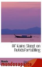 Portada de AF KAINS SLÆGT EN NUTIDSFORTÆLLING