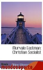 Portada de MURVALE EASTMAN: CHRISTIAN SOCIALIST