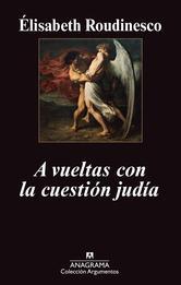 Portada de A VUELTAS CON LA CUESTION JUDIA