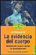 Portada de LA EVIDENCIA DEL CUERPO: ARMONIZACION CORPORAL A TRAVES DE LA MICROGIMNASIA