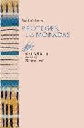 Portada de PROTEGER LAS MORADAS