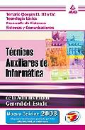 Portada de TECNICOS AUXILIARES DE INFORMATICA DEL ESTADO: TEMARIO BLOQUES IIIII Y IV: TECNOLOGIA BASICA, DESARROLLO DE SISTEMAS, SISTEMAS Y COMUNICACIONES