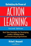 Portada de OPTIMIZING THE POWER OF ACTION LEARNING: REAL-TIME STRATEGIES FOR DEVELOPING LEADERS, BUILDING TEAMS AND TRANSFORMING ORGANIZATIONS