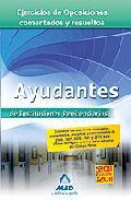 Portada de AYUDANTES DE INSTITUCIONES PENITENCIARIAS: EJERCICIOS DE OPOSICIONES COMENTADOS Y RESUELTOS