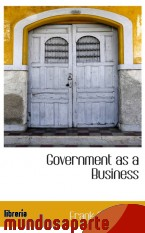 Portada de GOVERNMENT AS A BUSINESS