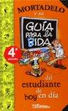 Portada de GUIA PARA LA VIDA DEL ESTUDIANTE DE HOY EN DIA