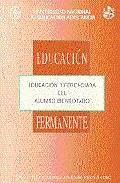 Portada de EDUCACION DIFERENCIADA DEL ALUMNO BIENDOTADO
