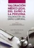 Portada de VALORACION MEDICO LEGAL DEL DAÑO A LA PERSONA. VOLUMEN III: DERECHO PENAL, CIVIL Y MERCANTIL