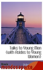 Portada de TALKS TO YOUNG MEN (WITH ASIDES TO YOUNG WOMEN)