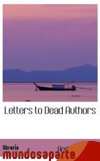 Portada de LETTERS TO DEAD AUTHORS