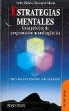 Portada de ESTRATEGIAS MENTALES: GUIA PRACTICA DE PROGRAMACION NEUROLINGÜISTICA
