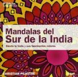 Portada de MANDALAS DEL SUR DE LA INDIA: SIENTE LA INDIA Y SUS FASCINANTES COLORES