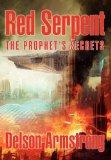 Portada de RED SERPENT: THE PROPHET'S SECRETS