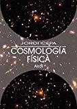 Portada de COSMOLOGÍA FÍSICA