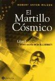 Portada de EL MARTILLO COSMICO: LIBRO 1: EL ULTIMO SECRETO DE LOS ILLUMINATI
